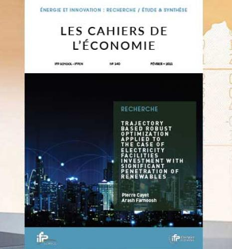"""Les Cahiers de l'économie n°140 - """"Trajectory Based Robust Optimization Applied to the Case of Electricity Facilities Investment with..."""