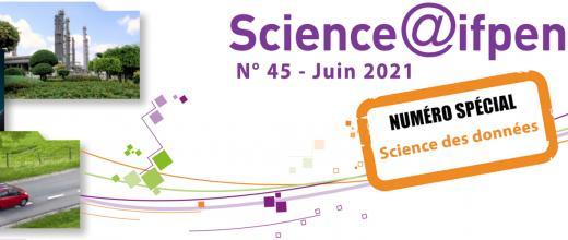 Numéro 45 de Science@ifpen - Numéro spécial Science des données