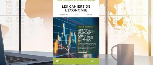 """Les Cahiers de l'économie n°141 - """"Cinquième période à venir : les Certificats d'Economies d'Energie, catalyseurs du couple Reprise / Transition Ecologique ?"""""""